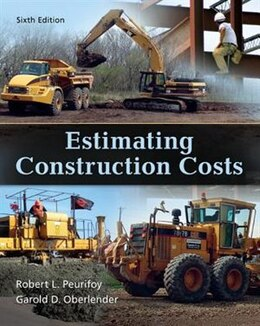 Book Estimating Construction Costs by Robert Peurifoy