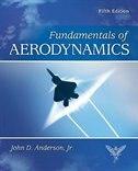 Fundamentals of Aerodynamics by John D. Anderson