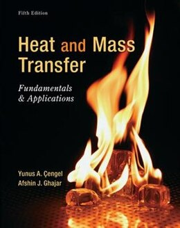 Book Heat and Mass Transfer: Fundamentals and Applications by Yunus Cengel