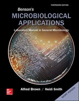 Book Benson's Microbiological Applications, Laboratory Manual in General Microbiology, Short Version by Alfred Brown