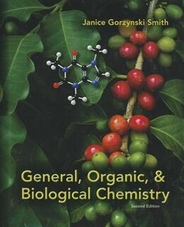 Book General, Organic, & Biological Chemistry by Janice Smith