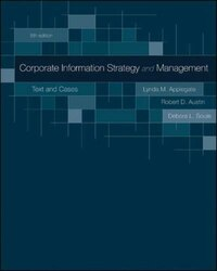 Corporate Information Strategy and Management:  Text and Cases: Text and Cases