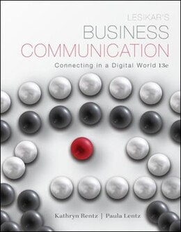Book Lesikar's Business Communication: Connecting in a Digital World by Kathryn Rentz