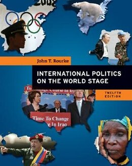 Book International Politics On The World Stage by John Rourke