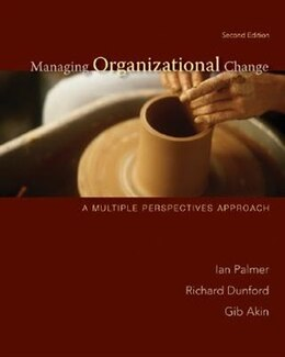 Book Managing Organizational Change:  A Multiple Perspectives Approach: A Multiple Perspectives Approach by Ian Palmer