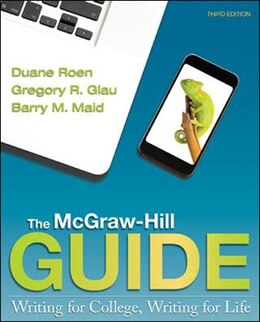 Book The McGraw-Hill Guide: Writing for College, Writing for Life by Duane Roen