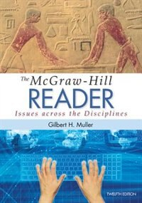 Book The McGraw-Hill Reader: Issues Across the Disciplines by Gilbert Muller