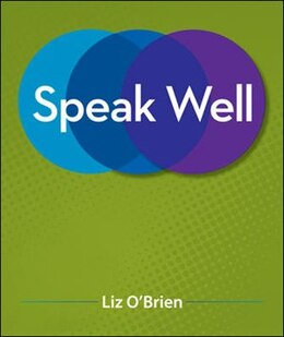 Book Speak Well by Liz O'Brien