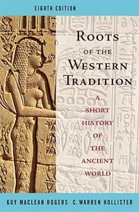 Book Roots Of The Western Tradition by Guy Rogers