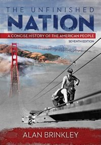 Book The Unfinished Nation: A Concise History of the American People by Alan Brinkley