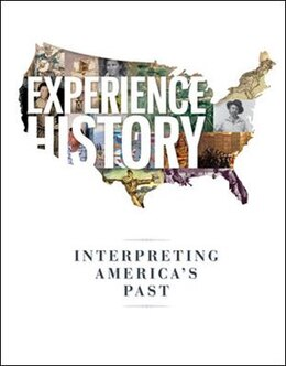 Book Experience History: Interpreting America's Past by James West Davidson