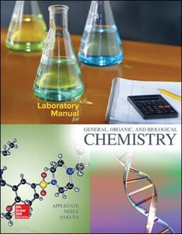 Book Laboratory Manual for General, Organic, and Biological Chemistry by Cindy Applegate