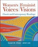 Book Women's Voices, Feminist Visions: Classic and Contemporary Readings by Susan Shaw