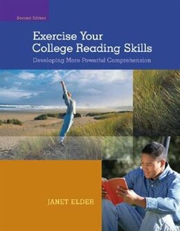 Book Exercise Your College Reading Skills: Developing More Powerful Comprehension: Developing More… by Janet Elder