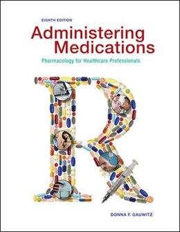 Book Administering Medications by Donna Gauwitz