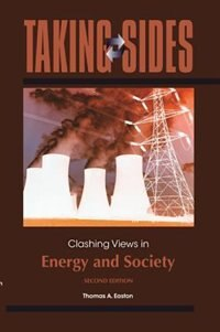 Book Taking Sides: Clashing Views in Energy and Society by Thomas Easton