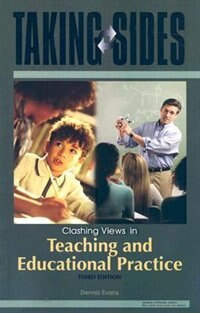 Book Taking Sides: Clashing Views in Teaching and Educational Practice: Clashing Views in Teaching and… by Dennis Evans