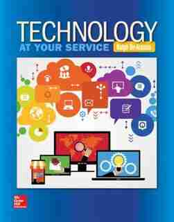 Technology: At Your Service by Ralph De Arazoza