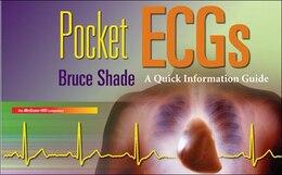 Book Pocket ECGs: A Quick Information Guide: A Quick Information Guide by Bruce Shade