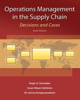 Book Operations Management in the Supply Chain: Decisions and Cases by Roger Schroeder