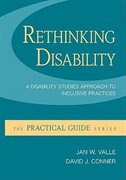 Rethinking Disability:  A Disability Studies Approach to Inclusive Practices: A Disability Studies…