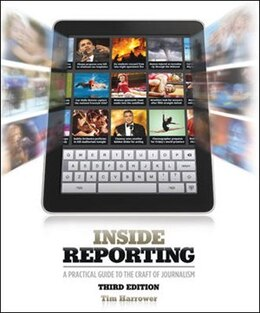 Book Inside Reporting by Tim Harrower