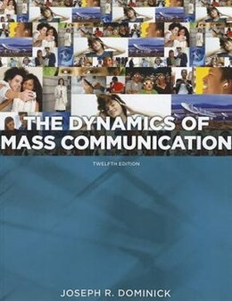 Book Dynamics of Mass Communication: Media in Transition by Joseph Dominick
