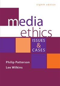 Book Media Ethics: Issues and Cases by Philip Patterson