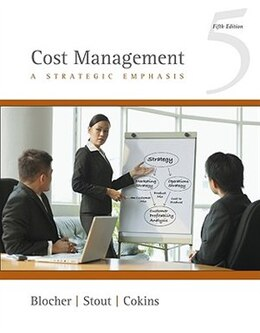 Book Cost Management: A Strategic Emphasis: A Strategic Emphasis by Edward Blocher