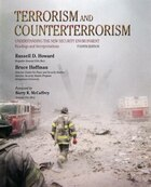 Terrorism and Counterterrorism: Understanding the New Security Environment, Readings and…