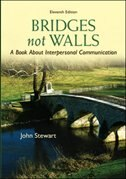 Book Bridges Not Walls: A Book About Interpersonal Communication by John Stewart