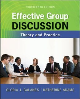 Book Effective Group Discussion: Theory and Practice by Gloria Galanes