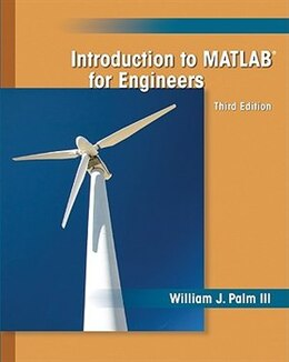 Book Introduction to MATLAB for Engineers by William Palm III