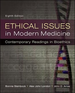 Book Ethical Issues in Modern Medicine: Contemporary Readings in Bioethics by Bonnie Steinbock