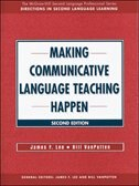 Book MAKING COMMUNICATIVE LANGUAGE TEACHING HAPPEN by James Lee