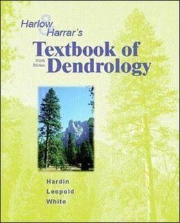 Book Harlow and Harrar's Textbook of Dendrology by James Hardin