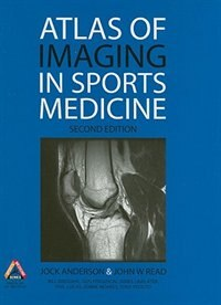 Book Atlas of Imaging in Sports Medicine, 2nd Edition by Jock Anderson