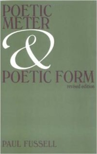 Book Poetic Meter and Poetic Form by Paul Fussell