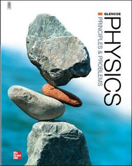 Book Glencoe Physics: Principles and Problems, Student Edition by Paul Zitzewitz