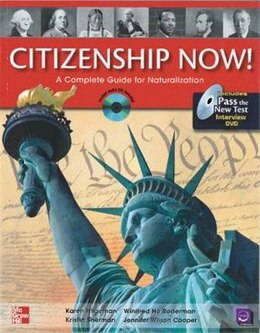 Book Citizenship Now! Student Book with Pass the Interview DVD and Audio CD: A Guide to Naturalization by Karen Hilgeman