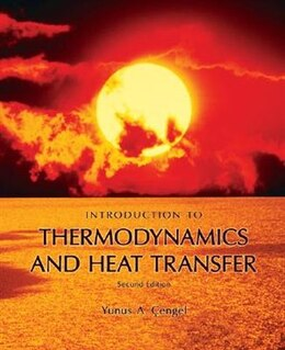 Book Introduction to Thermodynamics and Heat Transfer + EES Software by Yunus Cengel