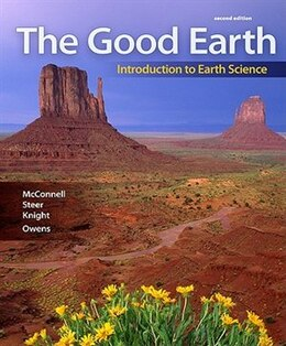 Book The Good Earth: Introduction To Earth Science: Introduction To Earth Science by David McConnell
