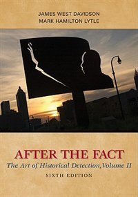 Book After the Fact: The Art of Historical Detection, Volume II: The Art of Historical Detection, Volume… by James West Davidson