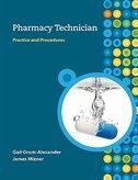 Book MP Pharmacy Technician: Practice and Procedures w/Student CD: Practice and Procedures w/Student CD by Gail Orum-Alexander