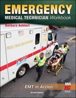Book Emergency Medical Technician: The Workbook: The Workbook by Barbara Aehlert