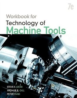 Book Student Workbook for Technology of Machine Tools by Steve Krar