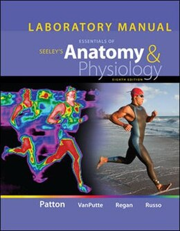 Book Laboratory Manual for Seeley's Essentials of Anatomy and Physiology by Kevin Patton