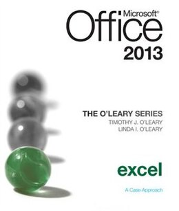 Book The O'Leary Series: Microsoft Office Excel 2013, Introductory by Linda O'Leary