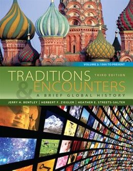 Book Traditions & Encounters: A Brief Global History Volume 2 by Jerry Bentley