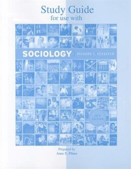 Book Student Study Guide for use with Sociology 13/E by Richard T. Schaefer
